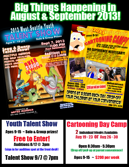 2 Big Events for August/September 2013! Talent Show and Cartooning Camps!